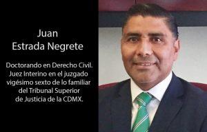 Juez Juan Estrada Negrete